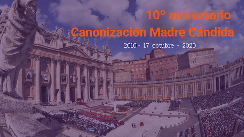 Décimo aniversario de la canonización de la Madre Cándida