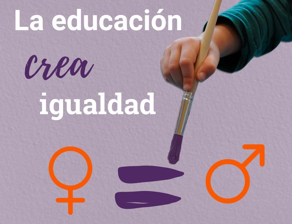La educación crea igualdad. Imagen para conmemorar el Día de la Mujer